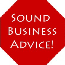 "Stop sign graphic that says ""Sound Business Advice"""